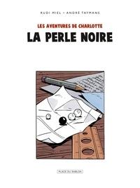 André Taymans - Charlotte T3 - La Perle noire.