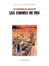 André Taymans - Charlotte T4 - Les Cornes de feu.