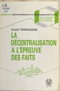 André Terrazzoni - La décentralisation à l'épreuve des faits.