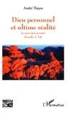 André Thayse - Dieu personnel et l'ultime réalité - Je serai qui je serai - (Exode 3, 14).