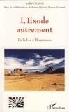 André Thayse - L'Exode autrement - De la loi à l'espérance.