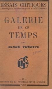 André Thérive - Galerie de ce temps.