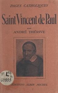 André Thérive et Omer Inglebert - Saint Vincent de Paul.