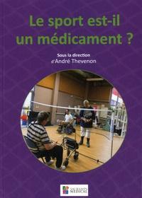 André Thévenon - Le sport est-il un médicament ?.