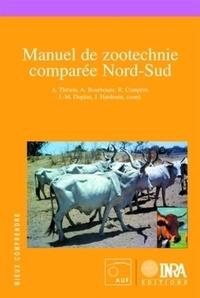 André Théwis et Alain Bourbouze - Manuel de zootechnie comparée Nord-Sud.