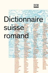André Thibault et Pierre Knecht - Dictionnaire suisse romand - Particularités lexicales du français contemporain.