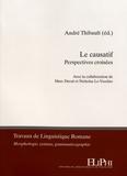 André Thibault - Le causatif - Perspectives croisées.