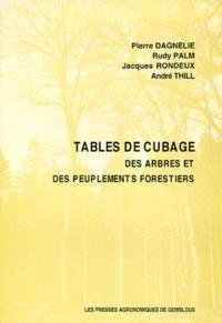 André Thill et Pierre Dagnelie - Tables de cubage des arbres et des peuplements forestiers.