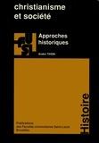 André Thion - Christianisme et société - Approches historiques.