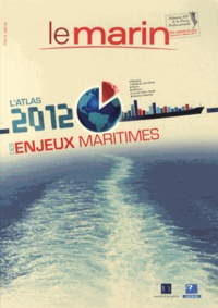 André Thomas - L'atlas 2012 des enjeux maritimes.