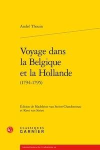 André Thouin - Voyage dans la Belgique et la Hollande (1794-1795).