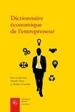 André Tiran et Dimitri Uzunidis - Dictionnaire économique de l'entrepreneur.