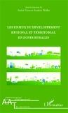 André Torre et Frédéric Wallet - Les enjeux du développement régional et territorial en zones rurales.