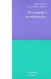 André Torre et Jean-Eudes Beuret - Proximités territoriales - Construire la gouvernance des territoires, entre conventions, conflits et concertations.