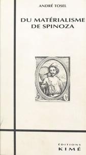 André Tosel - Du matérialisme de Spinoza.