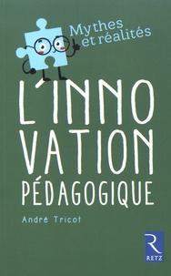 André Tricot - L'innovation pédagogique.