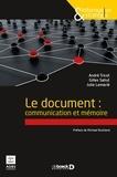 André Tricot et Gilles Sahut - Le document : communication et mémoire.