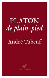 André Tubeuf - Platon, de plain-pied.