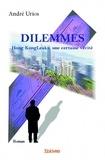 André Urios - Dilemmes - Hong KongLeaks, une certaine vérité.