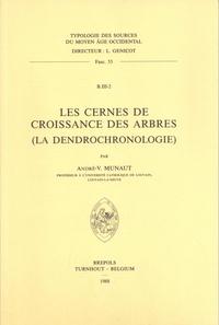André-V Munaut - Les cernes de croissance des arbres (la dendrochronologie).