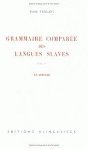 Grammaire comparée des langues slaves - Tome 5, La syntaxe.pdf