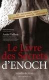André Vaillant - Le livre des secrets d'Enoch.