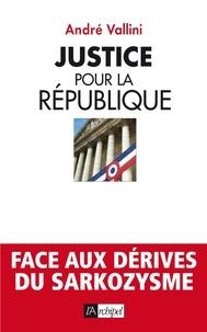 André Vallini - Justice pour la république.