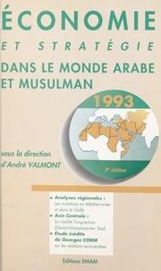 André Valmont - Économie et stratégie dans le monde arabe et musulman.