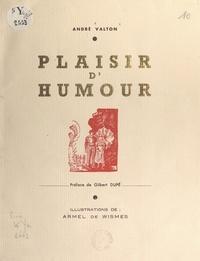 André Valton et Armel de Wismes - Plaisir d'humour.