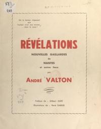 André Valton et René Darius - Révélations sensationnelles - Nouvelles gaillardes de Nantes et autres lieux.