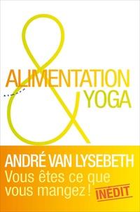 André Van Lysebeth - Alimentation & yoga.