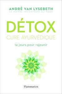 Détox- Cure ayurvédique - André Van Lysebeth |