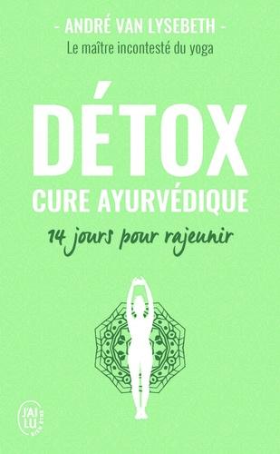 Détox. Cure ayurvédique - 14 jours pour rajeunir