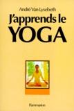 André Van Lysebeth - J'APPRENDS LE YOGA. - 16ème édition.