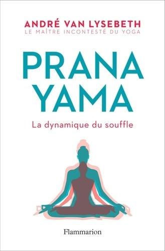 Pranayama - André Van Lysebeth - Format PDF - 9782081410091 - 12,99 €