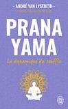 André Van Lysebeth - Pranayama - La dynamique du souffle.