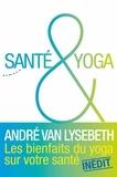 André Van Lysebeth - Santé et yoga.