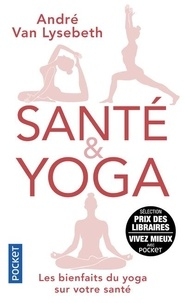 André Van Lysebeth - Santé & Yoga.