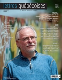 André Vanasse et Louis-Philippe Hebert - Lettres québécoises. No. 151, Automne 2013.