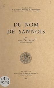 André Vaquier - Du nom de Sannois.