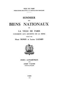 André Vaquier - Sommier des biens nationaux de la ville de Paris conservé aux archives de Paris - Index alphabétique.