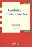 André Varinard et Serge Guinchard - Institutions juridictionnelles.