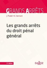 André Varinard - Les grands arrêts du droit pénal général.