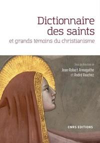 Dictionnaire des saints et grands témoins du christianisme - André Vauchez pdf epub