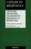 André Vauchez et Cécile Caby - L'histoire des moines, chanoines et religieux au Moyen Age - Guide de recherche et documents.