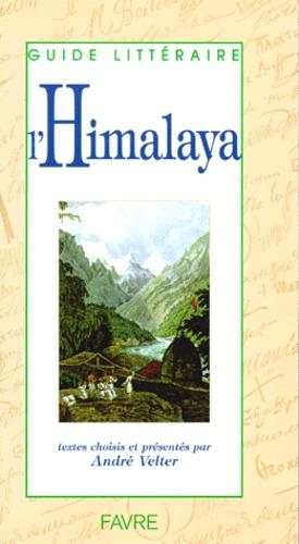 André Velter et  Collectif - L'Himalaya.