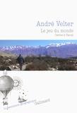 André Velter - Le jeu du monde - Cartes à Yanny.