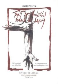 André Velter - Tant de soleils dans le sang. 1 DVD