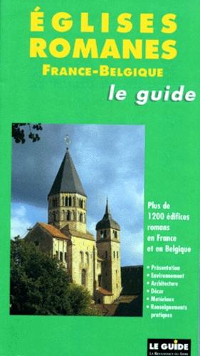 EGLISES ROMANES FRANCE-BELGIQUE - André Verrassel, Collectif
