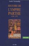 André Verstandig - Histoire de l'empire parthe (-250-227).
